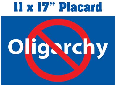 No Oligarchy placard